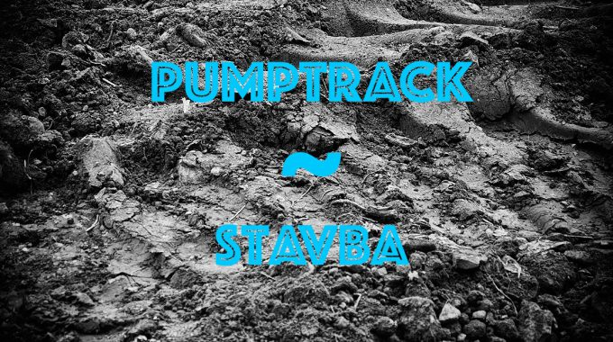 Pumptrack - Stavba